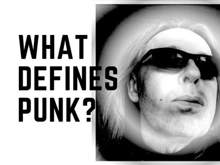 What defines Punk?