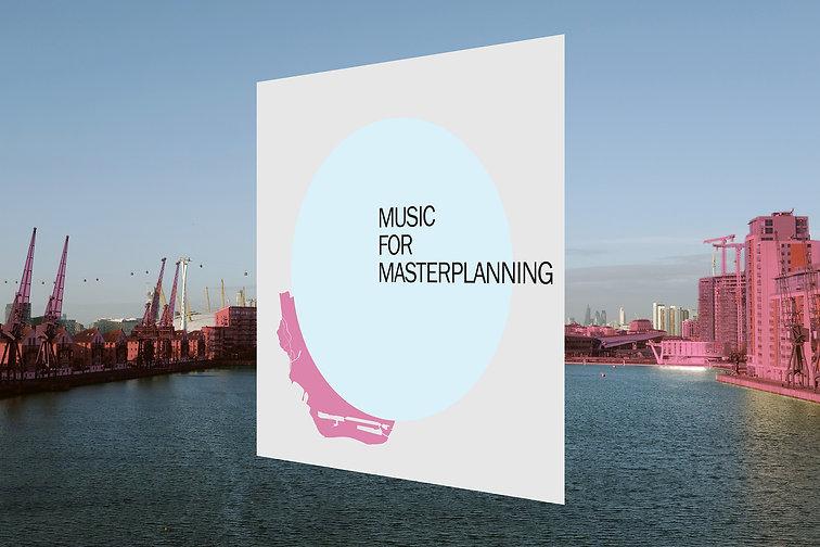 music for masterplanning newham