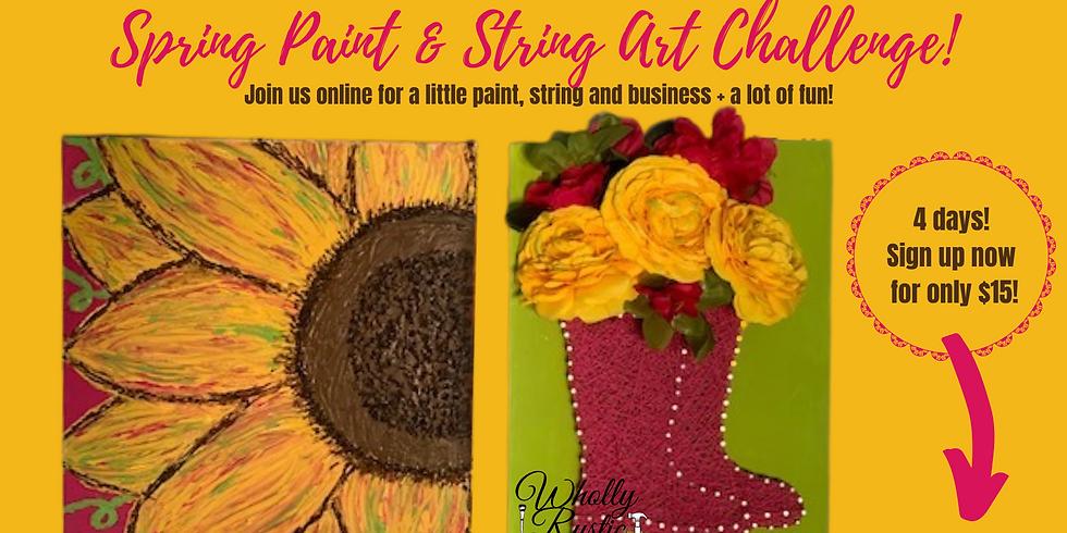 Spring Paint & String Art Challenge!