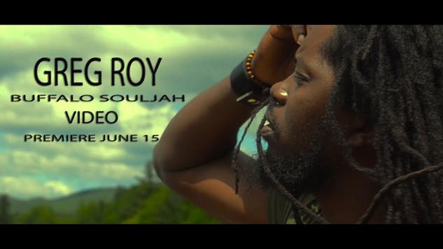 Video - Buffalo Souljah - Greg Roy 20220
