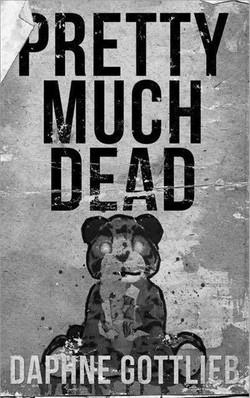 Pretty Much Dead