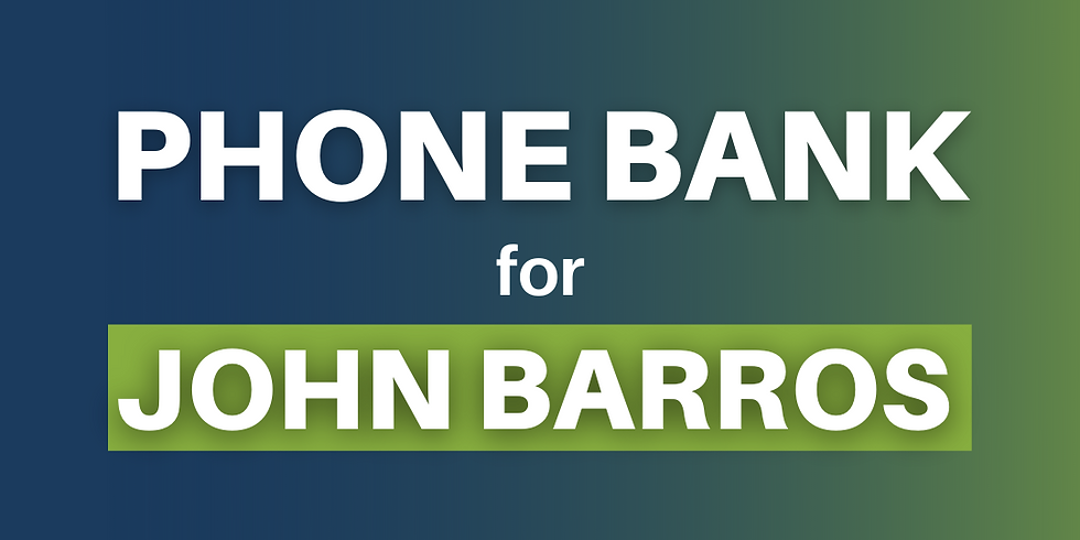 Phone Bank with Team Barros