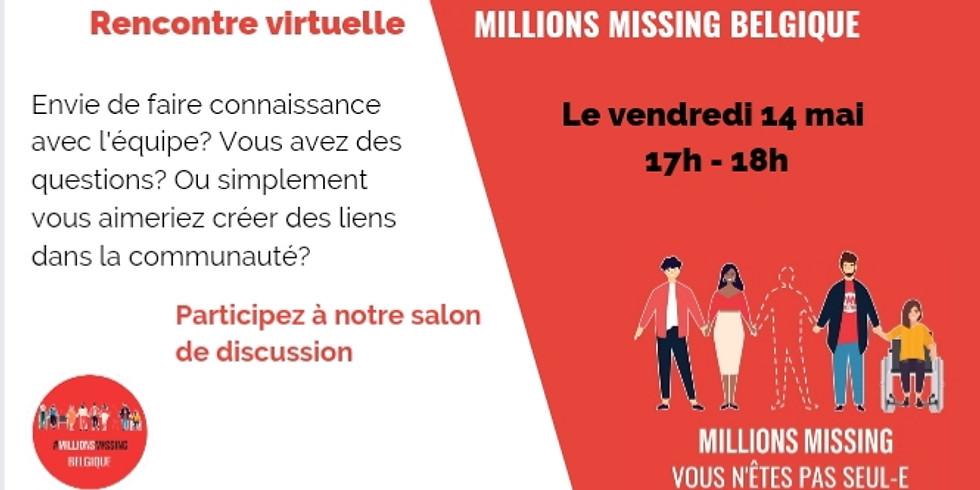 """""""Rencontre virtuelle Millions Missing Belgique"""""""