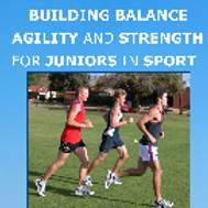 Building Balance, Agility and Strength in Junior Sports