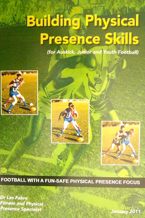 Building Physical Presence Skills