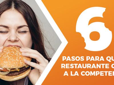 6 pasos para que mi restaurante Coma a la competencia