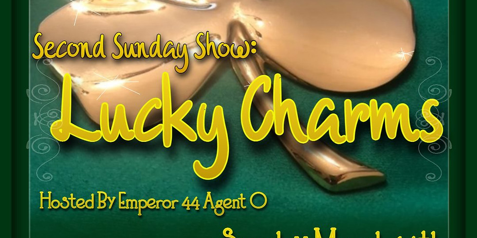 Lucky Charms - 2nd Sunday Show