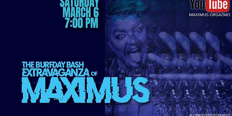 Maximus Orgazmo's - Burfday Bash Extravaganza  (1)