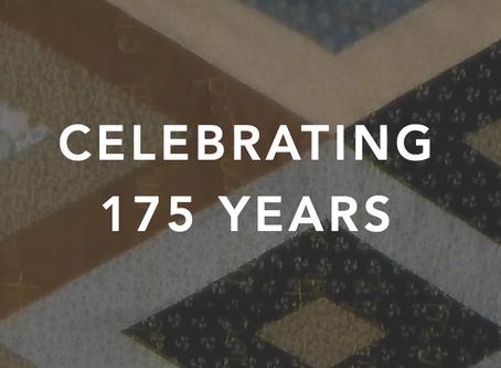 Celebrating 175 Years