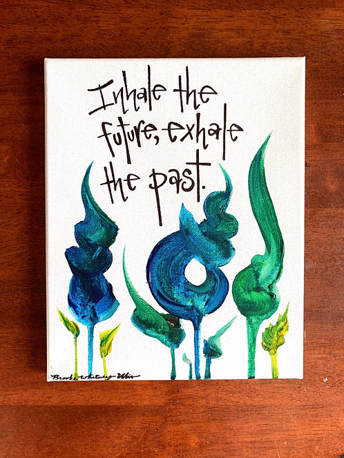 8x10 Original Quote Painting