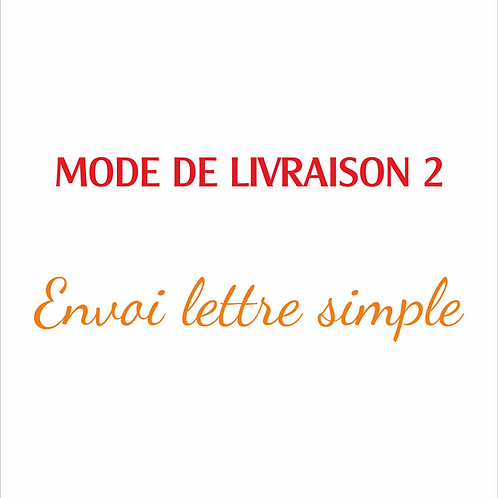 MODE DE LIVRAISON 2