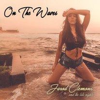 Jarod Clemons and the Late Nights - On The Waves