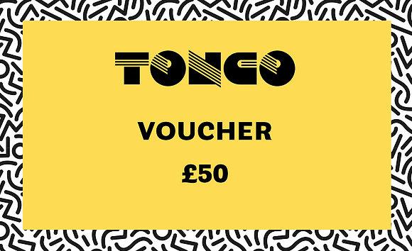 TONCO £50 Voucher