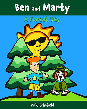 Ben and Marty: A Forest Day