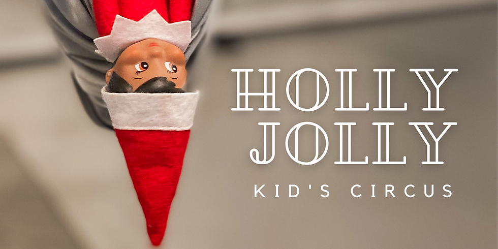 Holly Jolly Camp :: Kid's Circus Special