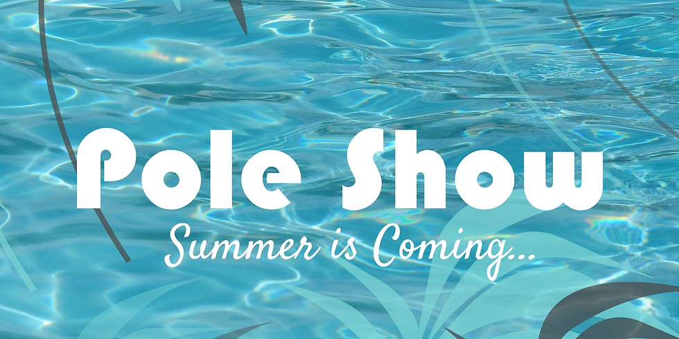 Pole Showcase :: Summer is Coming...