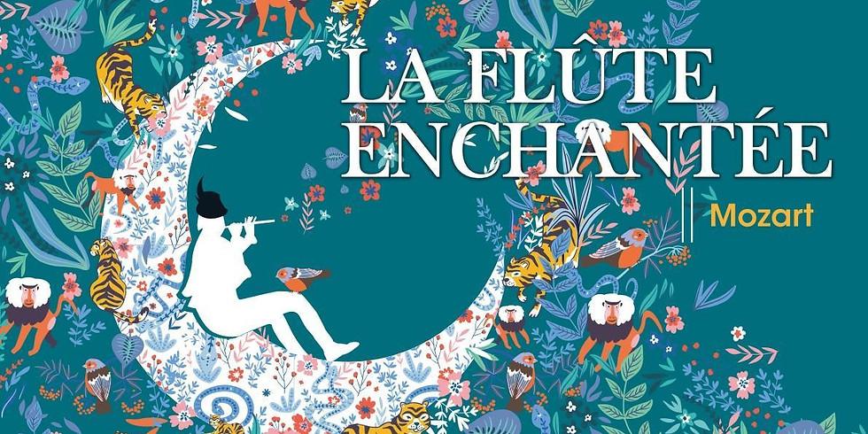 La Flûte Enchantée – Mozart (1)