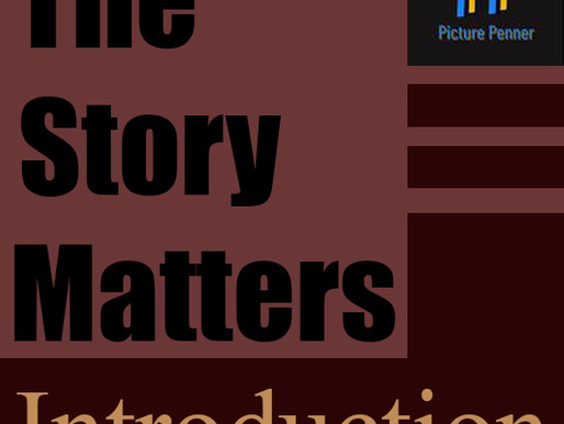 The Story Matters: Introduction