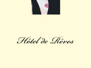 Hôtel de Rêves  - NEW CREATIVIA EDITION. FREE  8th September-12th September. Get your copy today.All