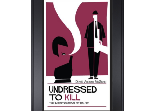 UNDRESSED TO KILL: THE INVESTIGATIONS OF RALPHY. FREE 26th October - 30th October. A dose of absurdi