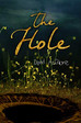 NEW: Out now from Amazon & Inkception books. The Hole - A YA/MG Novella.