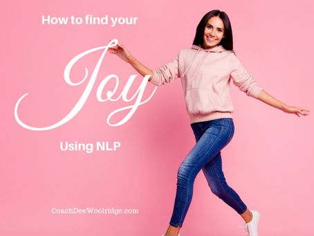 Need More Joy in Your Life? Try NLP.