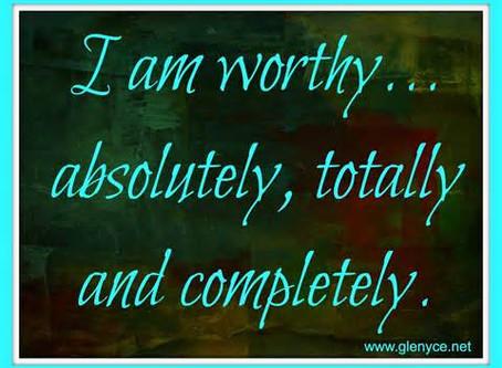 Being Worthy – Part 1