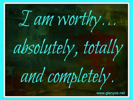 Being Worthy – Part 1