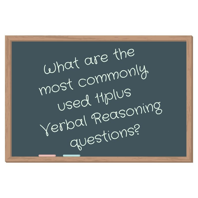 Chalkboard about  the most common 11plus Verbal Reasoning questions