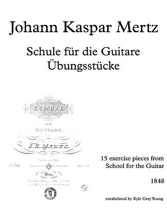 Johann Kaspar Mertz - Schule für die Guitare (15 studies)