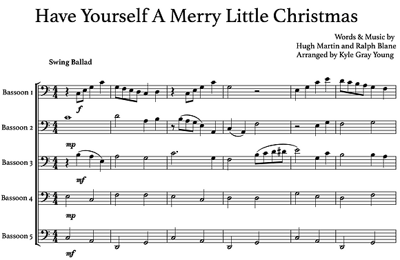 Have Yourself A Merry Little Christmas (bassoon quintet)