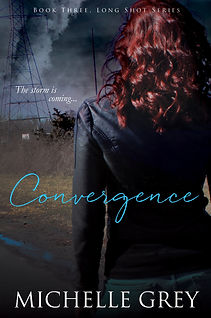 Long Shot Series Book Three Convergence Romantic Suspense