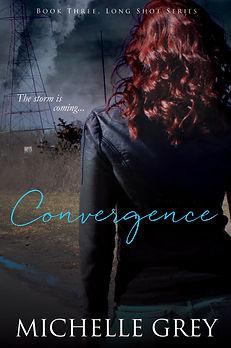 Long Shot Series Book Three: Convergence
