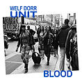 Welf Dorr Unit BLOOD