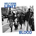 Welf Dorr Unit BLOOD