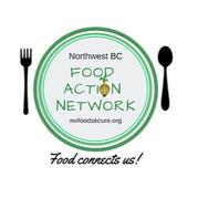 Northwest BC Food Action Network
