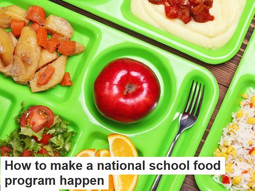 How to make a national school food program happen