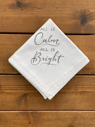All is Calm - All is Bright - Flour Sack Towel