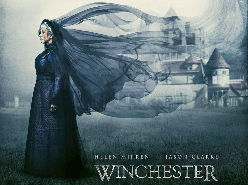 poster of the film Winchester with Helen Mirren standing with a flowing black veil and the smoky silhoutte of Winchester house in the background