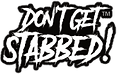 don't get stabbed logo.png