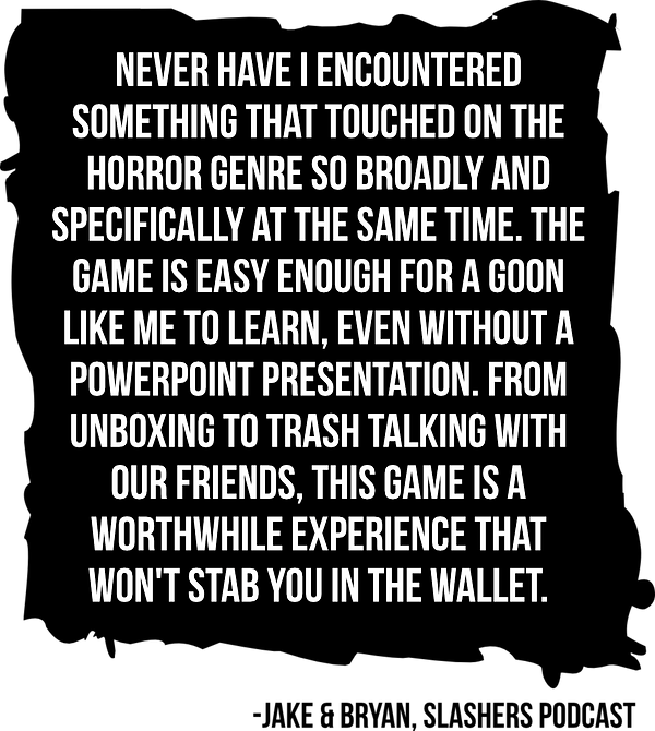 Slashers Quote.png