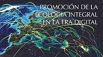 Promoting integral ecology in the digita