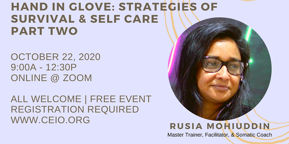 DEEPER CHANGE FORUM: Hand in Glove: Part 2: Strategies of Survival & Self Care with presenter Rusia Mohiuddin