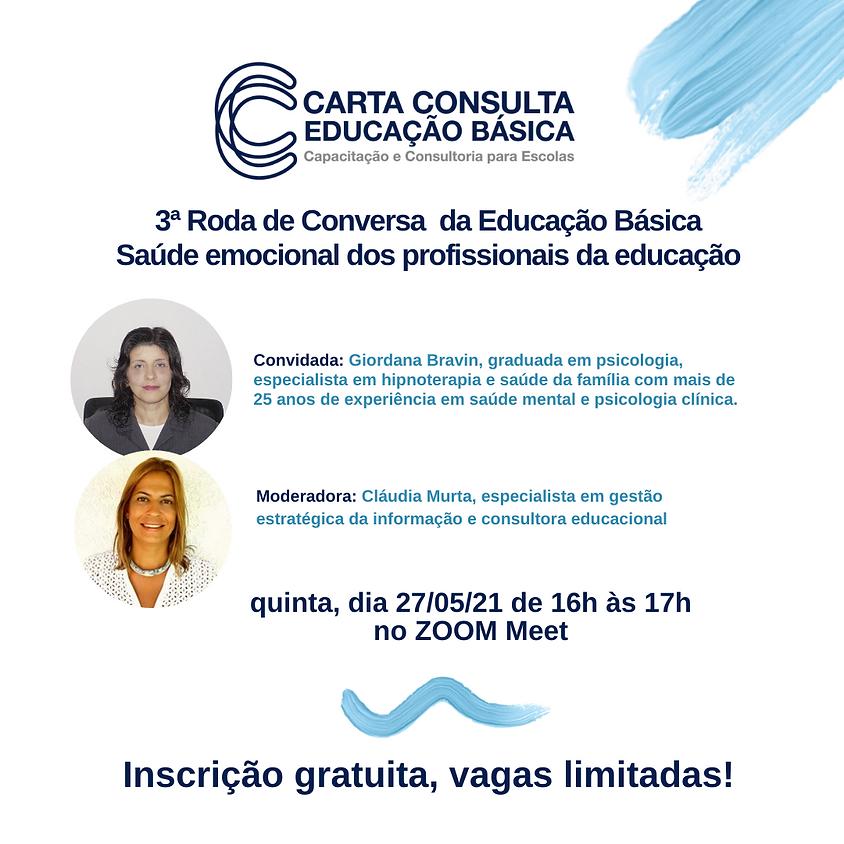 3ª Roda de Conversa da Educação Básica - Saúde emocional dos profissionais da educação