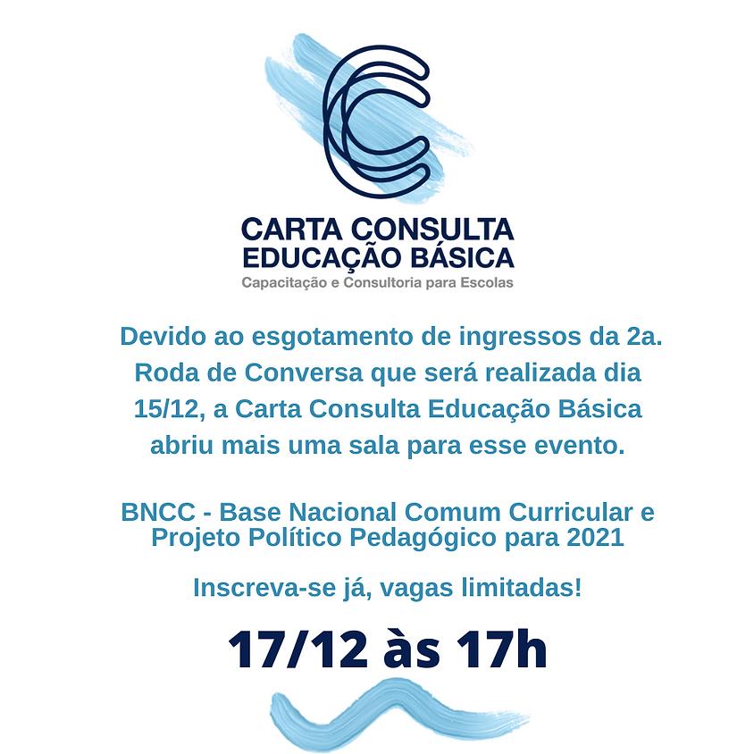 Roda de Conversa BNCC  Base Nacional Comum Curricular e Projeto Político Pedagógico para 2021