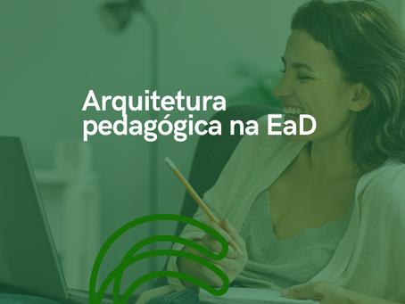 Como a sua IES tem construído a arquitetura pedagógica para a EaD?