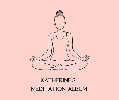KATHERINE'S MEDITATION ALBUM
