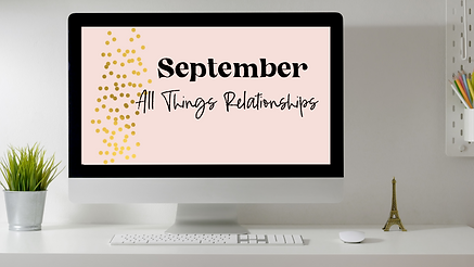 September- Relationships.png