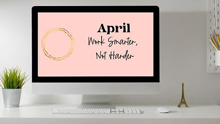 April work smarter.png