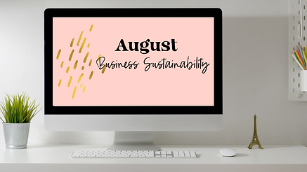 August- Business Sustainability.png